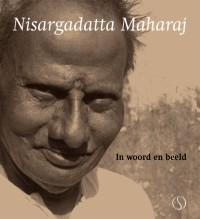Nisargadatta Maharaj – In woord en beeld
