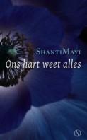 ShantiMayi – Ons hart weet alles