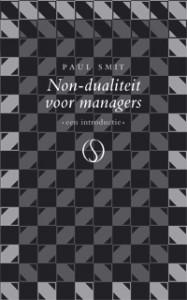 Paul Smit – Non-dualiteit voor managers