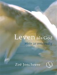 Zoë Joncheere – Leven als god