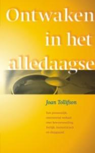 Joan Tollifson – Ontwaken in het alledaagse