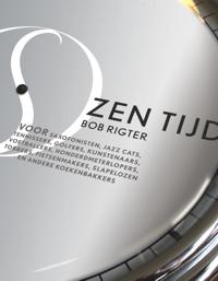 Bob Rigter – Zen tijd