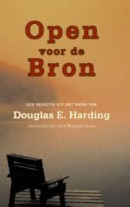 Douglas E. Harding – Open voor de Bron