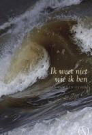 Jan van den Oever – Ik weet niet wie ik ben