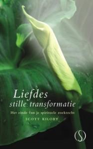 Scott Kiloby – Liefdes stille transformatie