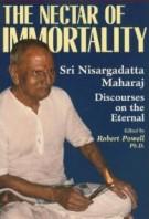 Sri Nisargadatta Maharaj – Nectar of Immortality