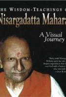 Wisdom-Teachings of Nisargadatta Maharaj: A Visual Journey