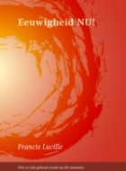 Francis Lucille – Eeuwigheid Nu