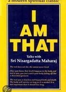 Sri Nisargadatta Maharaj – I Am That – Talks with Sri Nisargadatta Maharaj