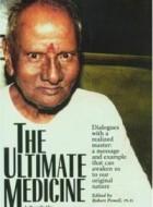 Shri Nisargadatta Maharaj -The Ultimate Medicine