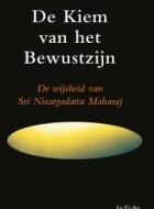 Sri Nisargadatta Maharaj – De Kiem van het Bewustzijn