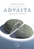 Een introductie tot advaita – Dennis Waite