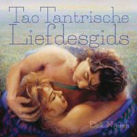 Tao Tantrische liefdesgids – Dick Nijssen